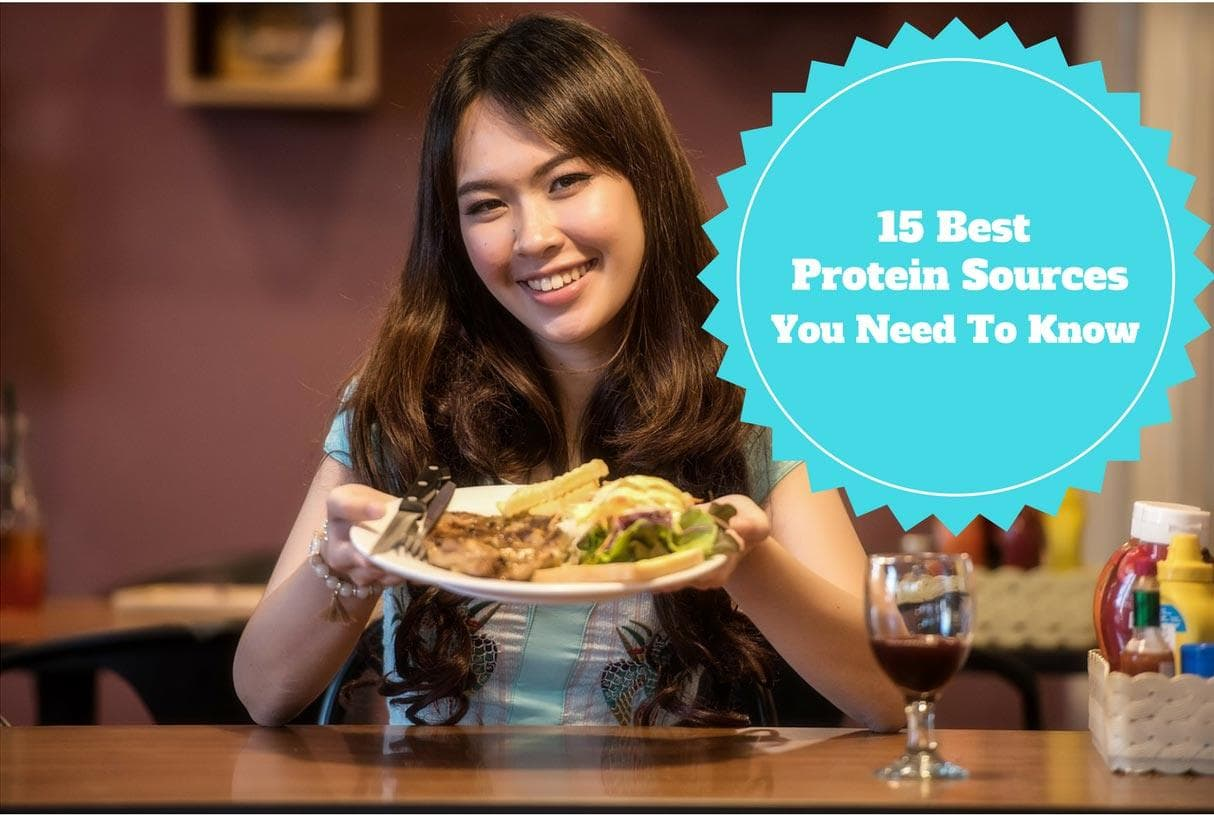 15 Best Protein Sources You Need To Know