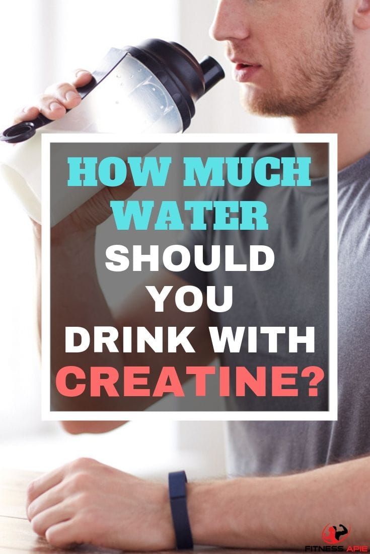 How Much Water Should You Drink With Creatine