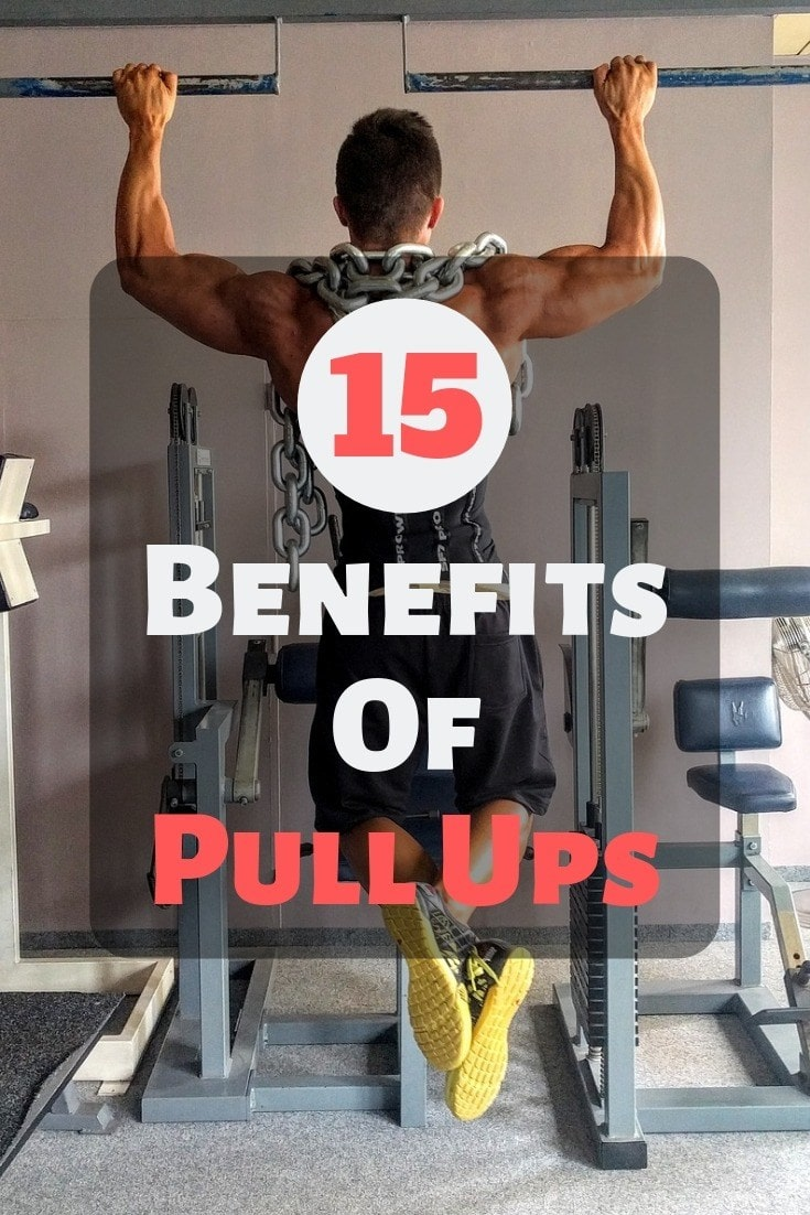 15 Benefits Of Pull Ups
