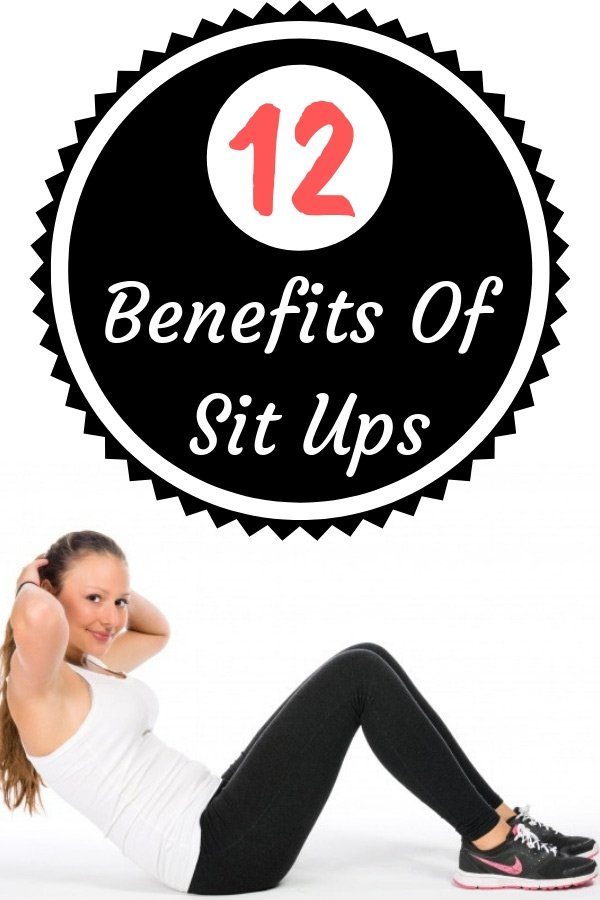 12 Benefits Of Sit Ups