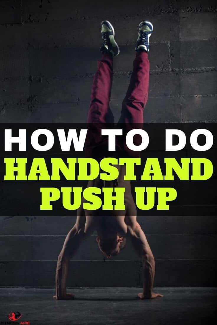 How To Do Handstand Push Up