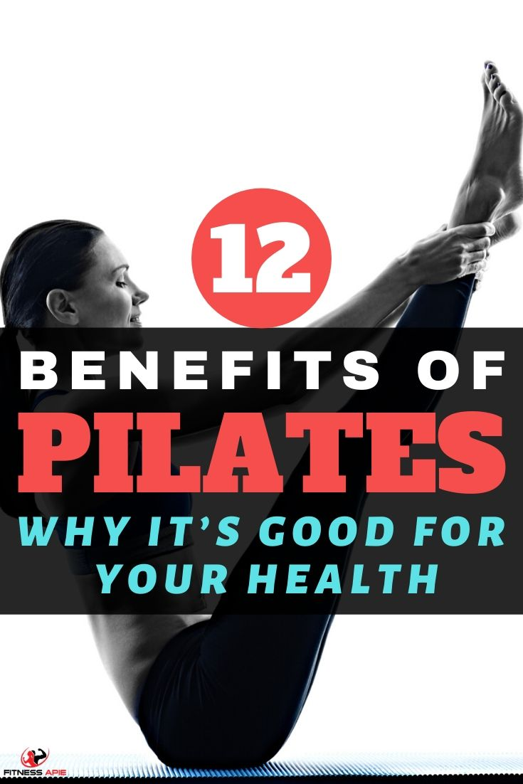 Top 12 Benefits Of Pilates