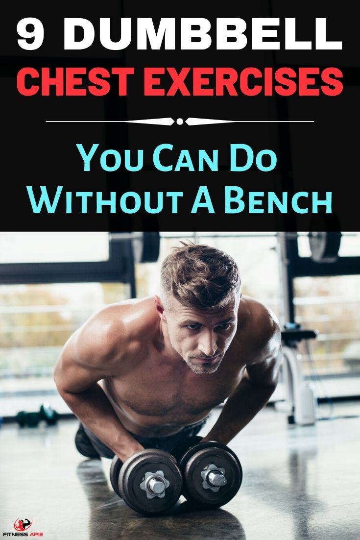 9 Dumbbell Chest Exercises Without Bench